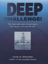 Deep Challenge (eBook): Our Quest for Energy Beneath the Sea: Our Quest for Energy Beneath the Sea