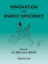 Innovation for Energy Efficiency (eBook): Proceedings of the European Conference, Newcastle upon Tyne, UK, 15–17 September 1987