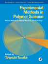Experimental Methods in Polymer Science (eBook): Modern Methods in Polymer Research and Technology