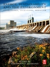 Energy, Sustainability and the Environment (eBook): Technology, Incentives, Behavior