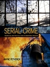 Serial Crime (eBook): Theoretical and Practical Issues in Behavioral Profiling