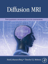 Diffusion MRI (eBook): From quantitative measurement to in-vivo neuroanatomy
