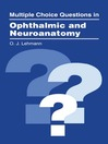 Multiple Choice Questions in Ophthalmic and Neuroanatomy (eBook)