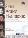 Skin Aging Handbook (eBook): An Integrated Approach to Biochemistry and Product Development