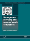 Management, Recycling and Reuse of Waste Composites (eBook)