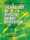 Technology of Efficient Energy Utilization (eBook): The Report of a NATO Science Committee Conference Held at Les Arcs, France, 8th – 12th October, 1973
