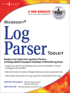 Microsoft Log Parser Toolkit (eBook): A complete toolkit for Microsoft's undocumented log analysis tool
