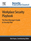 Workplace Security Playbook (eBook): The New Manager's Guide to Security Risk