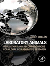 Laboratory Animals (eBook): Regulations and Recommendations for Global Collaborative Research