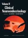 Clinical Neuroendocrinology, Volume 2 (eBook)