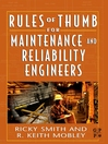 Rules of Thumb for Maintenance and Reliability Engineers (eBook)