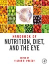 Handbook of Nutrition, Diet and the Eye (eBook)