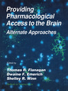 Providing Pharmacological Access to the Brain (eBook): Alternate Approaches