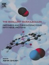 The Smallest Biomolecules (eBook): Diatomics and their  Interactions with Heme Proteins: Diatomics and their  Interactions with Heme Proteins