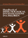 Handbook of Immunological Investigations in Children (eBook): Handbooks of Investigation in Children
