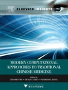 Modern Computational Approaches to Traditional Chinese Medicine (eBook)