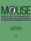 Mouse Development (eBook): Patterning, Morphogenesis, and Organogenesis