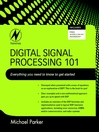 Digital Signal Processing 101 (eBook): Everything you need to know to get started