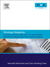 Strategy Mapping (eBook): An Interventionist Examination of a Homebuilder's Performance Measurement and Incentive Systems: An Interventionist Examination of a Homebuilder'sPerformance Measurement and Incentive Systems