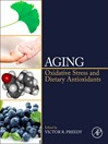 Aging (eBook): Oxidative Stress and Dietary Antioxidants
