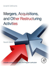 Mergers, Acquisitions, and Other Restructuring Activities (eBook): An Integrated Approach to Process, Tools, Cases, and Solutions