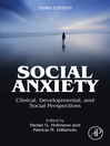 Social Anxiety (eBook): Clinical, Developmental, and Social Perspectives