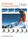 Multimedia Communications (eBook): Directions and Innovations