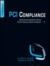 PCI Compliance (eBook): Understand and Implement Effective PCI Data Security Standard Compliance