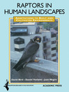 Raptors in Human Landscapes (eBook): Adaptation to Built and Cultivated Environments