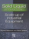 Solid/Liquid Separation (eBook): Scale-up of Industrial Equipment