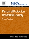 Personnel Protection (eBook): Residential Security: Proven Practices