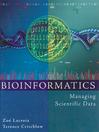Bioinformatics (eBook): Managing Scientific Data