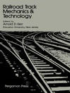 Railroad Track Mechanics and Technology (eBook): Proceedings of a Symposium Held at Princeton University, April 21--23, 1975