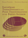 Earthquake Thermodynamics and Phase Transformation in the Earth's Interior (eBook)