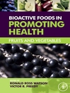 Bioactive Foods in Promoting Health (eBook): Fruits and Vegetables