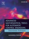 Advanced Mathematical Tools for Control Engineers (eBook): Volume 1: Deterministic Systems