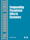 Compounding Precipitated Silica in Elastomers (eBook): Theory and Practice