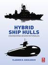 Hybrid Ship Hulls (eBook): Engineering Design Rationales
