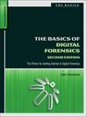 The Basics of Digital Forensics (eBook): The Primer for Getting Started in Digital Forensics