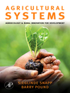 Agricultural Systems (eBook): Agroecology and Rural Innovation for Development: Agroecology and Rural Innovation for Development