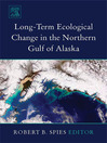 Long-term Ecological Change in the Northern Gulf of Alaska (eBook)