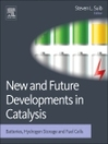 New and Future Developments in Catalysis (eBook): Batteries, Hydrogen Storage and Fuel Cells