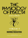 The Physiology of Insecta, Volume 1 (eBook)
