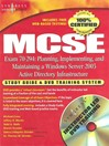 MCSE Planning, Implementing, and Maintaining a Microsoft Windows Server 2003 Active Directory Infrastructure (Exam 70-294) (eBook): Study Guide and DVD Training System