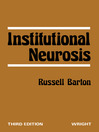 Institutional Neurosis (eBook)
