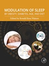 Modulation of Sleep by Obesity, Diabetes, Age, and Diet (eBook)
