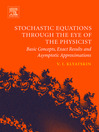 Stochastic Equations through the Eye of the Physicist (eBook): Basic Concepts, Exact Results and Asymptotic Approximations