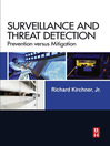 Surveillance and Threat Detection (eBook): Prevention Versus Mitigation