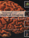 Handbook of Medical Imaging (eBook): Processing and Analysis Management
