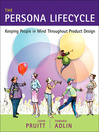 The Persona Lifecycle (eBook): Keeping People in Mind Throughout Product Design